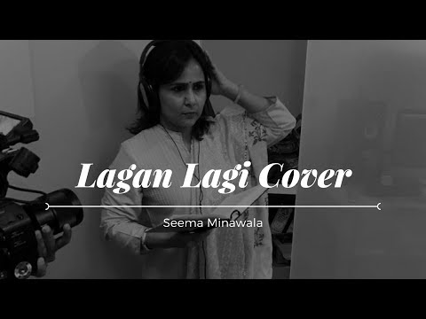 Lagan Lagi Cover - Trishna | Seema Minawala | Cover songs Hindi 2017 | Latest Bollywood video songs