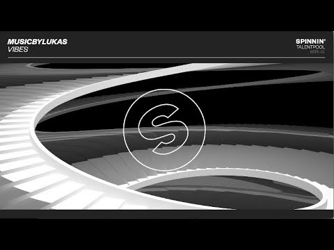 musicbyLUKAS - Vibes (Spinnin' Talent Pool)