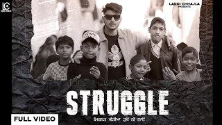 Struggle (Laddi Chhajla) Mp3 Song Download