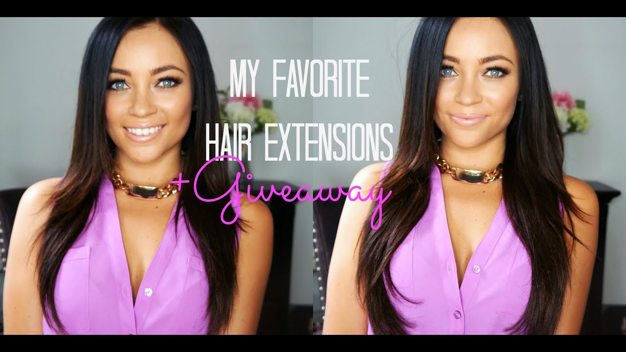 My Favorite Hair Extensions Giveaway Youtube