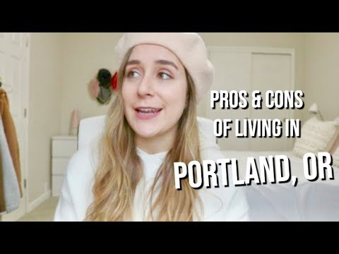 PROS AND CONS OF LIVING IN PORTLAND, OR