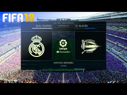FIFA 18 - Real Madrid vs. Deportivo Alavés @ Estadio Santiago Bernabéu
