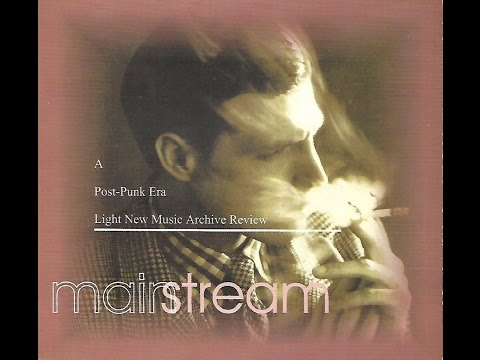 Mainstream: A Post-Punk Era, Light New Music Archive Review