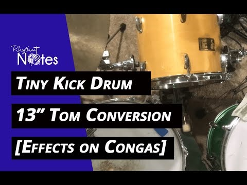 Converting a 13 inch Tom Into a TINY KICK DRUM