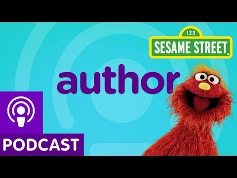 Sesame Street: Author (Word on the Street Podcast)