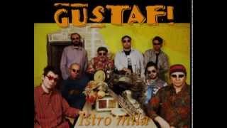 Gustafi - Istro mila