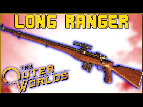 LONG RANGER (Sniper/Hunting Rifle) - Unique Weapon Guide - The Outer Worlds