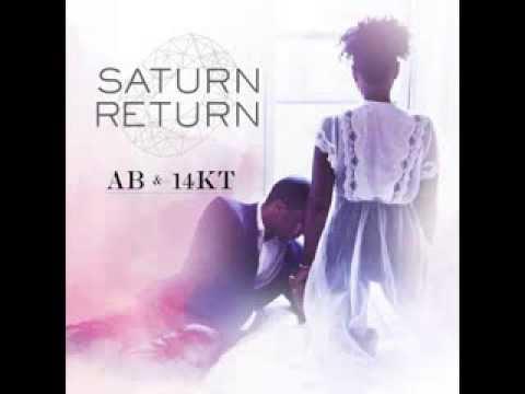 Ab & 14KT - Saturn Return FULL ALBUM (STREAM)