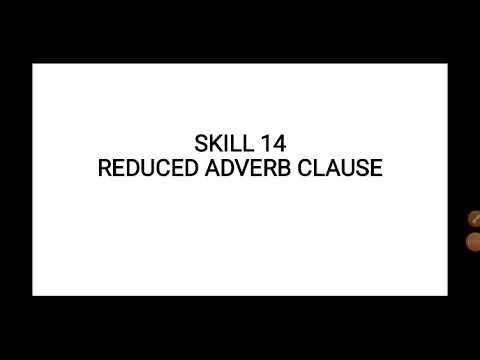 Skill 14 Reduced Adverb Clause #TOEFL #Structure #For ...