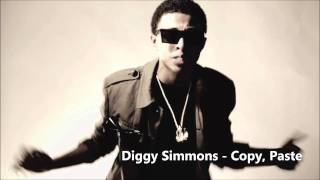 Diggy Simmons - Copy, Paste *2011*