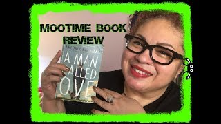 Mootime Book Review:  A Man Called Ove