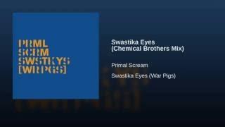 Swastika Eyes (Chemical Brothers Mix)