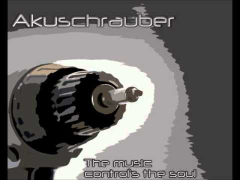 Akuschrauber  The music control`s the soul