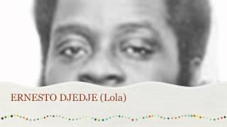 Ernesto DJEDJE - Lola