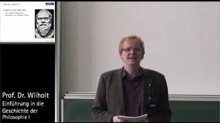 Geschichte der Philosophie (2): Von Sokrates zu Platon, Prof. Dr. Torsten Wilholt