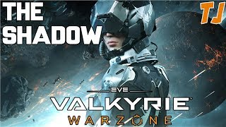Eve Valkyrie: Warzone - The Shadow