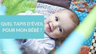 Quel tapis d'éveil pour mon bébé ? - La Maison des Maternelles #LMDM