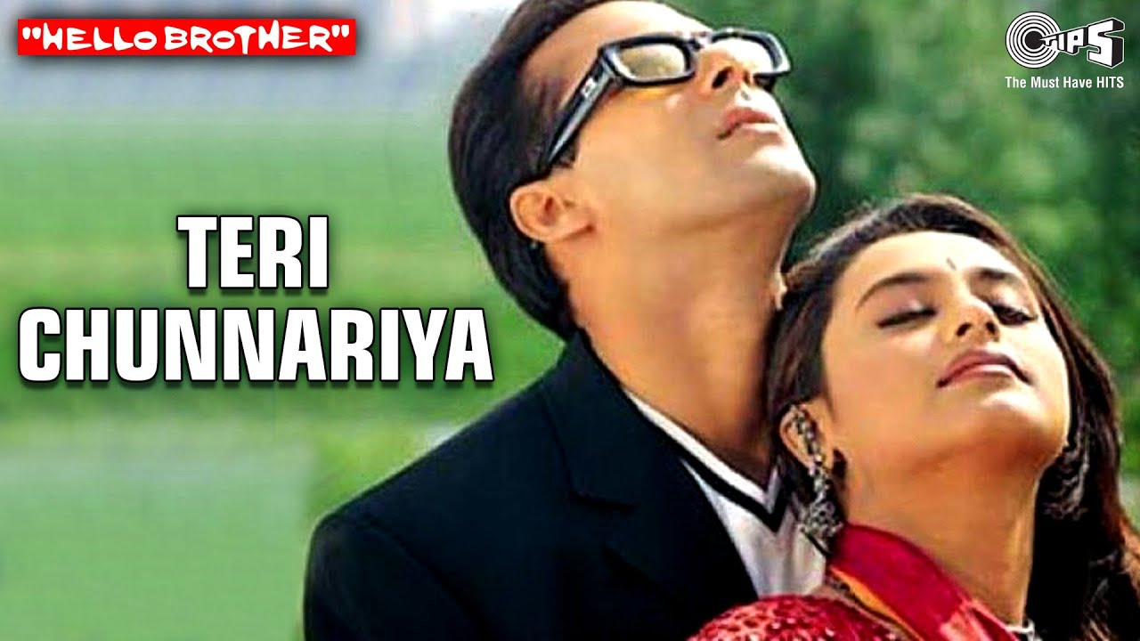 Teri Chunnariya Video Song Hello Brother Salman Khan Rani