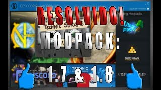 RESOLVIDO O PROBLEMA ModPack 1.7.10 e 1.8 NÃO Abrem 2018 !!!