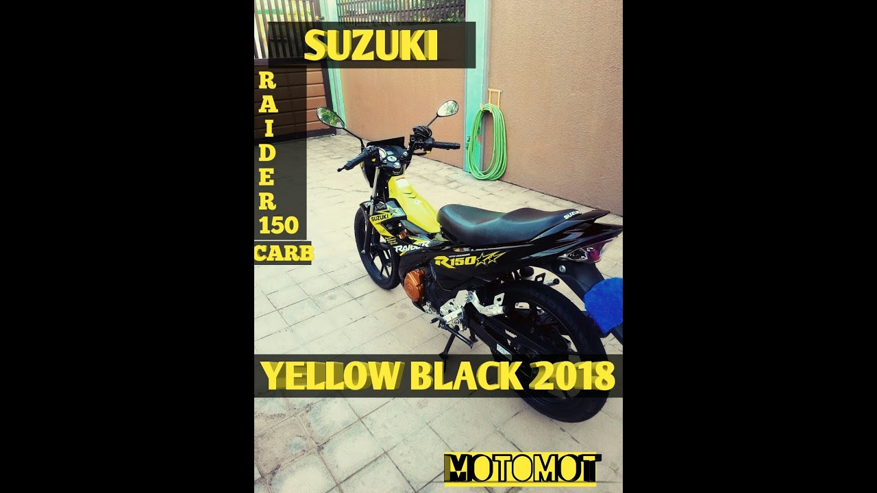 SUZUKI RAIDER 150 CARB YELLOW BLACK 2018