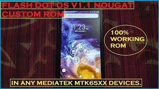 [GUIDE] Flash DOT OS v1.1 For MediaTek MTK6572 Nougat Custom Rom Fastest Installation [HINDI]  2019