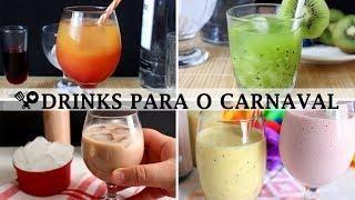 4 DRINKS PARA O CARNAVAL - RECEITAS QUE AMO