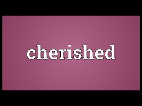 Cherished Meaning