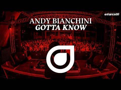 Andy Bianchini - Gotta Know [OUT NOW]