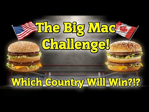 Which Country Has The BEST Big Mac? USA Vs. Canada!