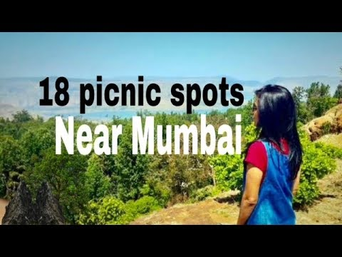 Best Picnic Spots near Mumbai & Pune.. 1day or long Weekend