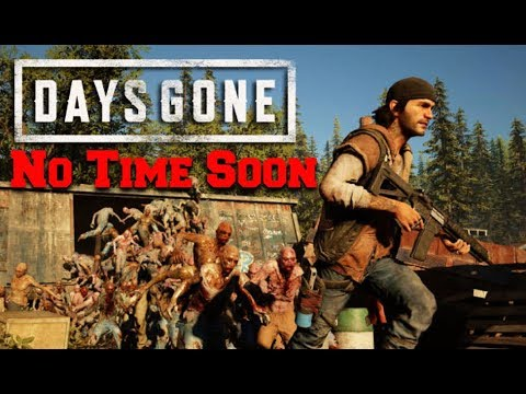 Days Gone Delayed to 2019