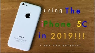 iPhone 5C - Is The iPhone 5C Still Usable In 2019?