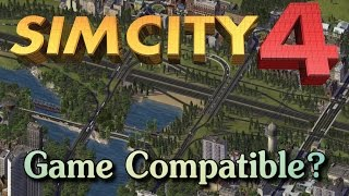 How to make Sim City 4 compatible with Any Computer