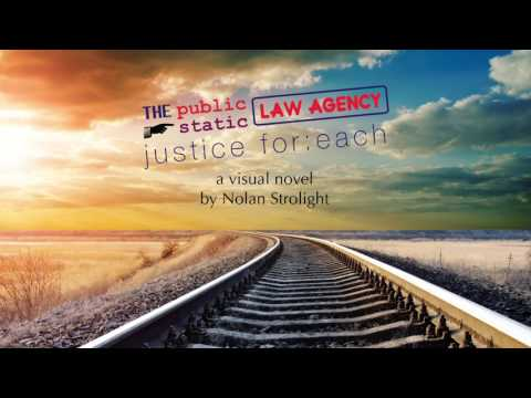 The Public Static Law Agency: Justice For-Each - Full OST