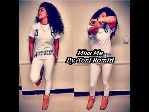 Toni Romiti - Miss Me (Remixx)