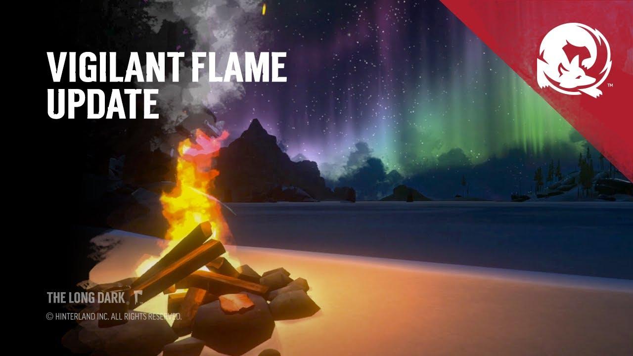 The Long Dark -- Vigilant Flame (Game Update) - YouTube