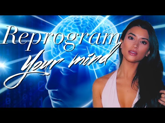 3 EASY Steps to REPROGRAM YOUR MIND to think POSITIVELY! Change your habits, change your life!