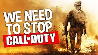 We NEED To Stop Call of Duty... (NOW)