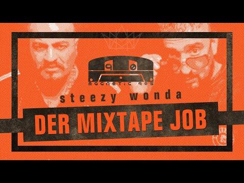 Coup - Der Mixtape Job (Steezy Wonda) (Xatar & Haftbefehl - Der Holland Job)
