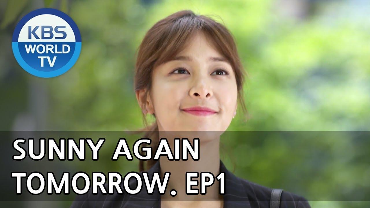 Sunny Again Tomorrow | 내일도 맑음 - Ep 1 [SUB : ENG,CHN,IND / 2018 05 11]