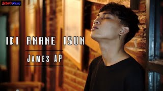Download JAMES AP - IKI ANANE ISUN (SKA Reggae Version) [Video Music Official]