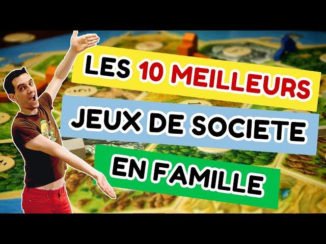 Top 10 des jeux de société en famille - Le Top des Experts