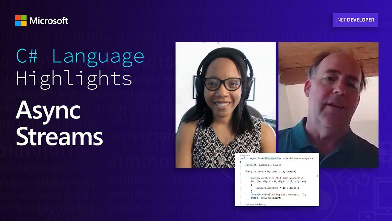 C# Language Highlights: Async Streams