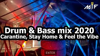 Drum & Bass mix 2020 (DJ Enter) - Carantine, Stay Home & Feel the Vibe (MIF Promo Livestream)