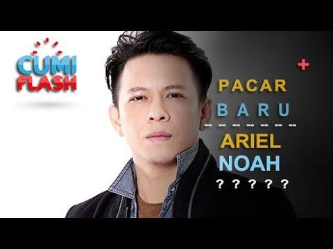 Ariel NOAH Punya Pacar Baru? - CumiFlash 08 September 2017