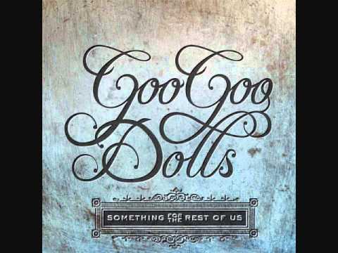 Not Broken -Goo Goo Dolls