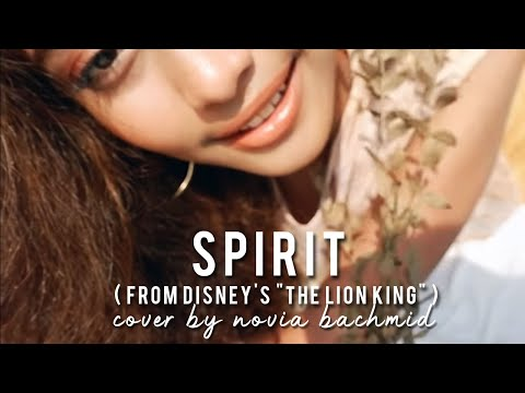 """Download Lagu  Beyonce - SPIRIT  From Disney's """"The Lion King""""  Cover by NOVIA Mp3 Free"""