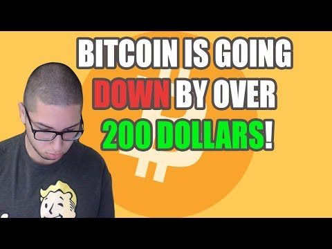 BITCOIN IS GOING DOWN BY OVER 200 DOLLARS! | WHAT NOW?!