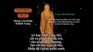 ❤Tán Thán Phật A Di Đà ❤Thích Trí Thoát  Có chữ để tụng theo  ❤