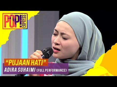 pop!-express-(2019)-:-adira-suhaimi---pujaan-hati-(full-performance)